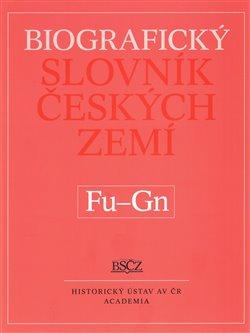 Obálka titulu Biografický slovník českých zemí (Fu-Gn). 19. svazek