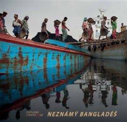 Obálka titulu Neznámý Bangladéš