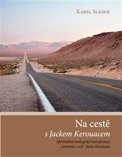 Obálka titulu Na cestě s Jackem Kerouacem