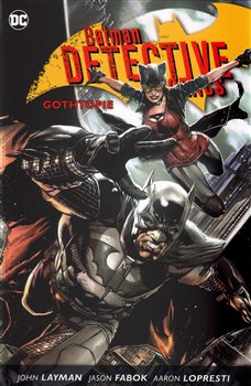 Obálka titulu Batman Detective Comics 5: Gothopie