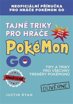Obálka titulu Tajné triky pro hráče Pokémon GO