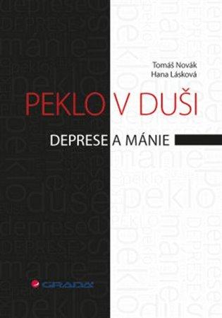 Peklo v duši:Deprese a mánie - Hana Lásková,   Booksquad.ink