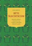 Obálka knihy Býti šlechticem