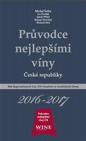 Průvodce nejlepšími víny České republiky 2016-2017