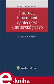 Obálka titulu Internet, informační společnost a autorské právo