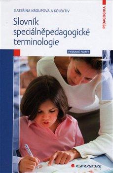 Obálka titulu Slovník speciálněpedagogické terminologie