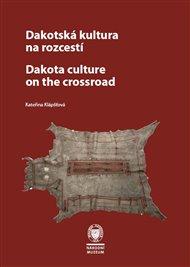 Dakotská kultura na rozcestí
