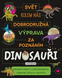 Obálka titulu Dinosauři - Dobrodrodružná výprava za poznáním