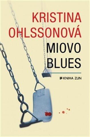 Miovo blues - Kristina Ohlssonová | Booksquad.ink