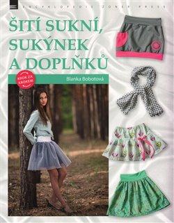 Obálka titulu Šití sukní, sukýnek a doplňků