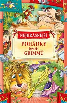 Obálka titulu Nejkrásnější pohádky bratří Grimmů