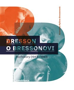 Obálka titulu Bresson o Bressonovi