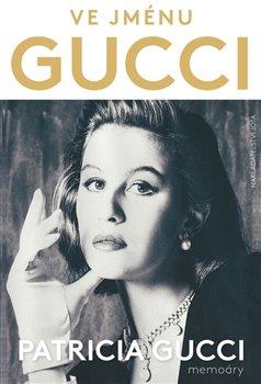 Obálka titulu Ve jménu Gucci