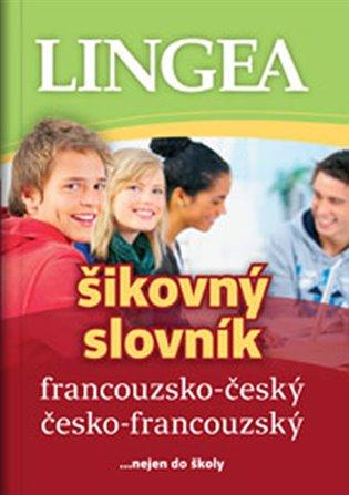 FRANCOUZSKO-ČESKÝ,Č-F ŠIKOVNÝ SLOVNÍK (3. VYDÁNÍ)