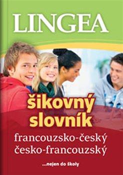 Obálka titulu Šikovný slovník francouzsko-český