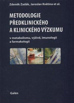 Obálka titulu Metodologie předklinického a klinického výzkumu