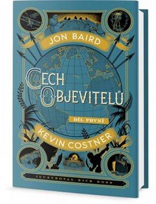 Cech objevitelů - Kevin Costner, | Booksquad.ink