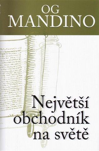 Největší obchodník na světě - Og Mandino | Booksquad.ink