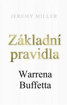Obálka titulu Základní pravidla Warrena Buffeta