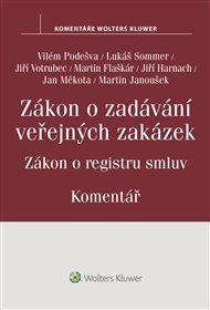 Zákon o zadávání veřejných zakázek. Zákon o registru smluv - komentář