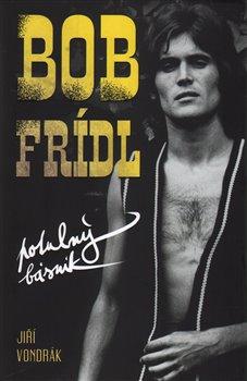 Obálka titulu Bob Frídl Potulný básník