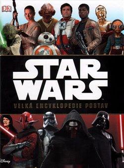 Obálka titulu Star Wars: Velká encyklopedie postav