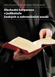 Obchodní korporace v judikatuře českých a zahraničních soudů