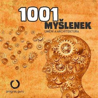 1001 myšlenek: Umění a architektura