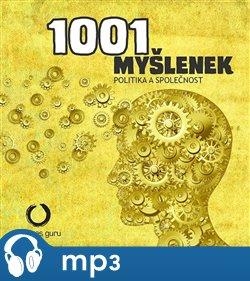 Obálka titulu 1001 myšlenek: Politika a společnost