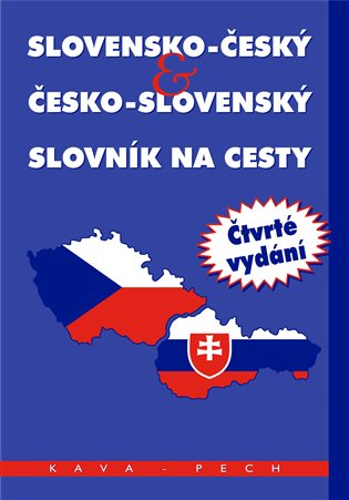 SLOVENSKO-ČESKÝ & ČESKO-SLOVENSKÝ SLOVNÍK NA CESTY  (4.VYD.)
