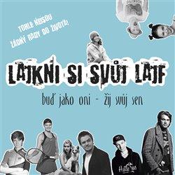 Obálka titulu Lajkni si svůj lajf