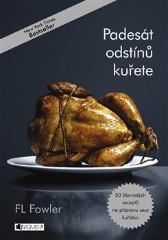 Obálka titulu Padesát odstínů kuřete