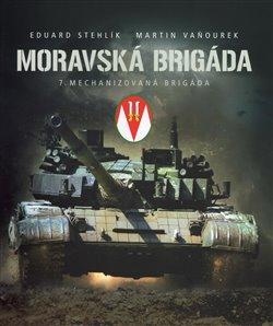 Obálka titulu Moravská brigáda