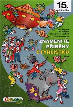 Obálka titulu Znamenité příběhy Čtyřlístku 1999