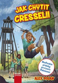 Obálka titulu Jak chytit Cresselii