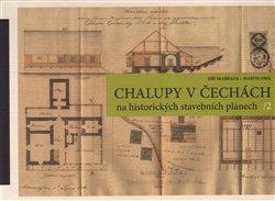 Obálka titulu Chalupy v Čechách na historických stavebních plánech II.