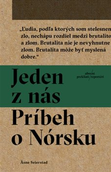 Obálka titulu Jeden z nás: Príbeh o Nórsku