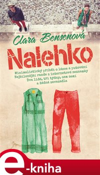 Nalehko - Clara Bensenová e-kniha