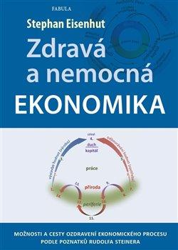 Obálka titulu Zdravá a nemocná ekonomika