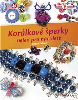 Obálka titulu Korálkové šperky nejen pro náctileté