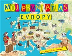 Obálka titulu Můj první atlas Evropy