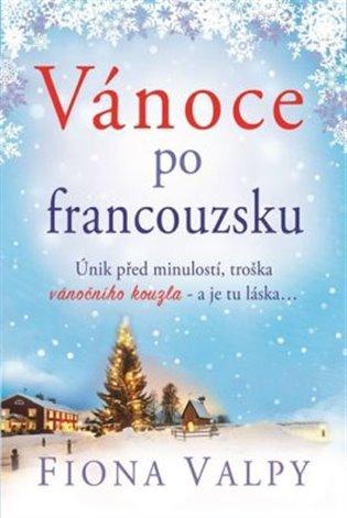 54441ad45c4 Vánoce po francouzsku - Fiona Valpy