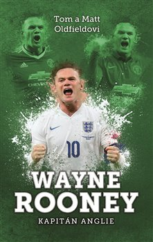 Obálka titulu Wayne Rooney: kapitán Anglie