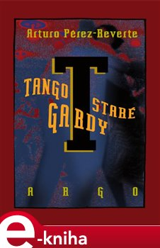 Obálka titulu Tango staré gardy