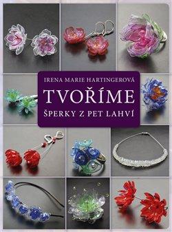Obálka titulu Tvoříme šperky z PET lahví
