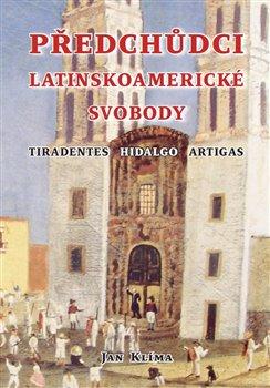 Obálka titulu Předchůdci latinskoamerické svobody