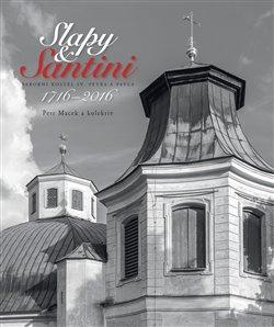 Obálka titulu Slapy & Santini - Barokní kostel sv Petra a Pavla