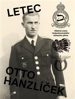 Obálka titulu Letec Otto Hanzlíček