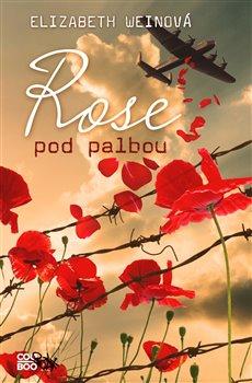 Obálka titulu Rose pod palbou