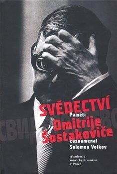 Obálka titulu Svědectví paměti Dmitrije Šostakoviče